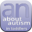 Autism Navigator About Autism in Toddlers - Professional Development Version